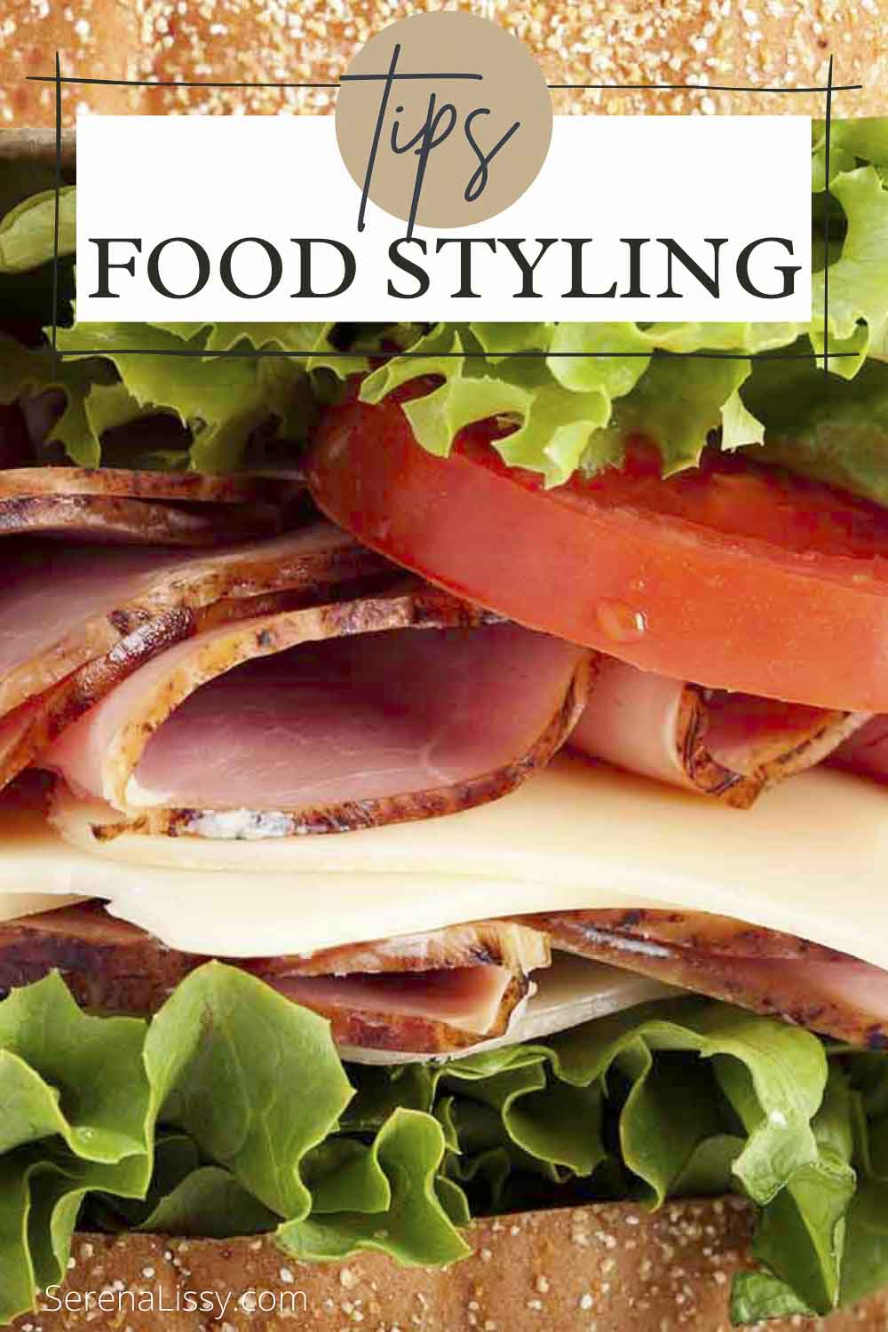 Food Styling with Ham Sandwich