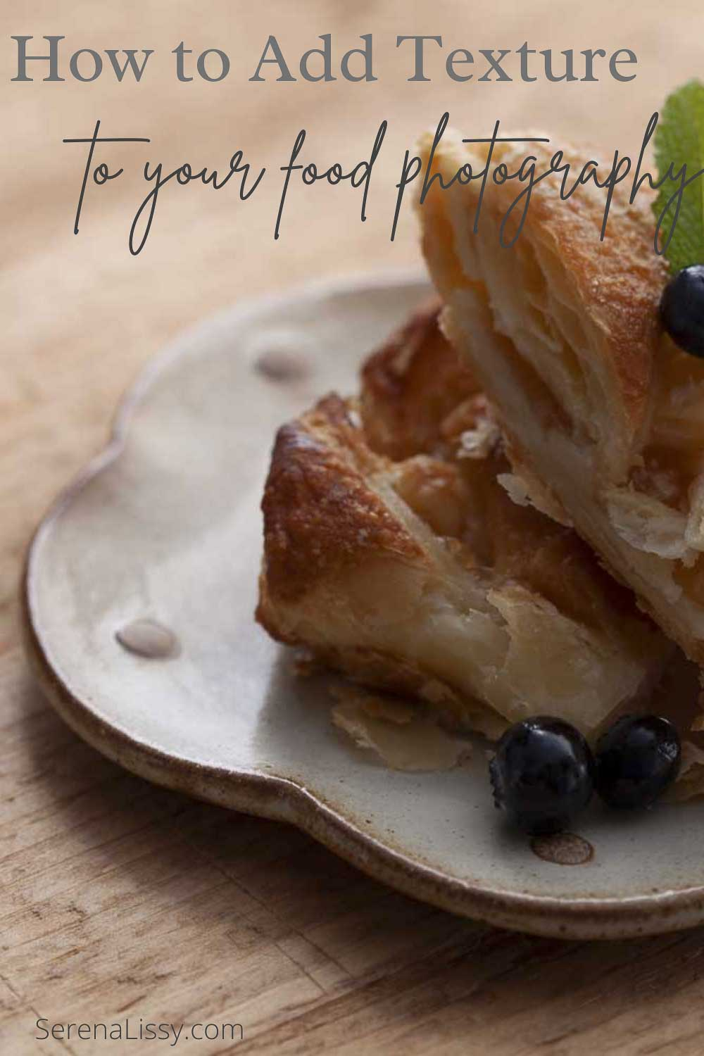 Add Texture To Your Food Photography