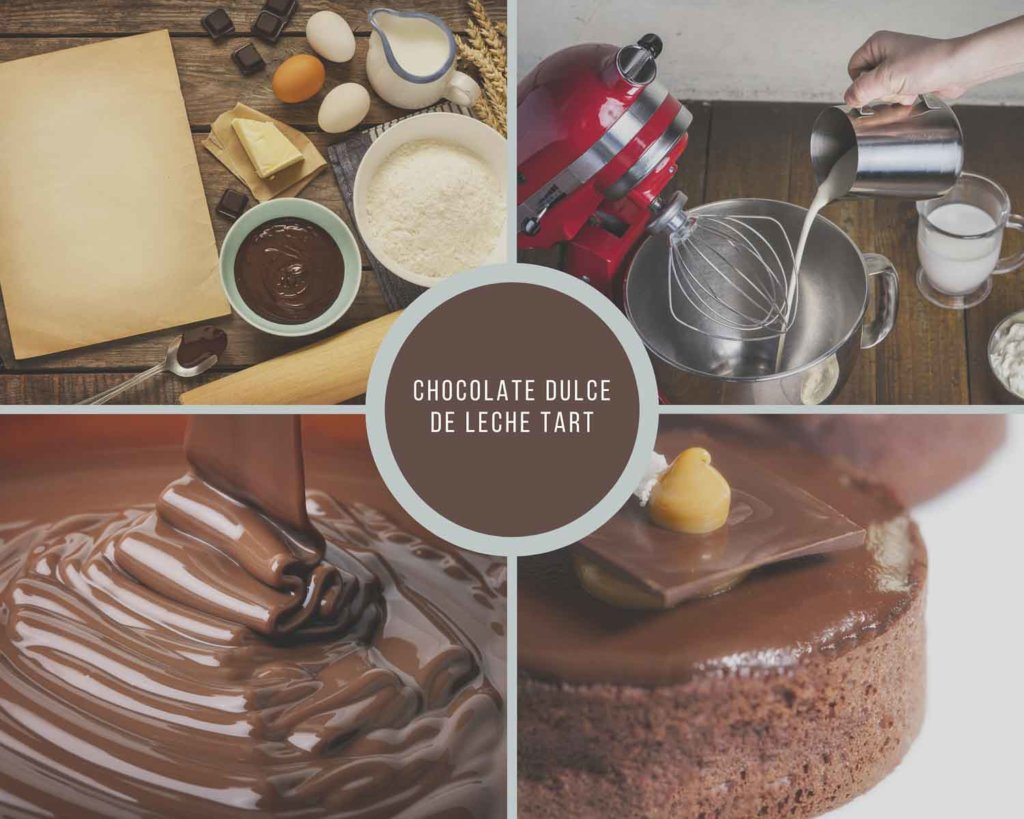 Process Collage for Chocolate Dulce De Leche Tart
