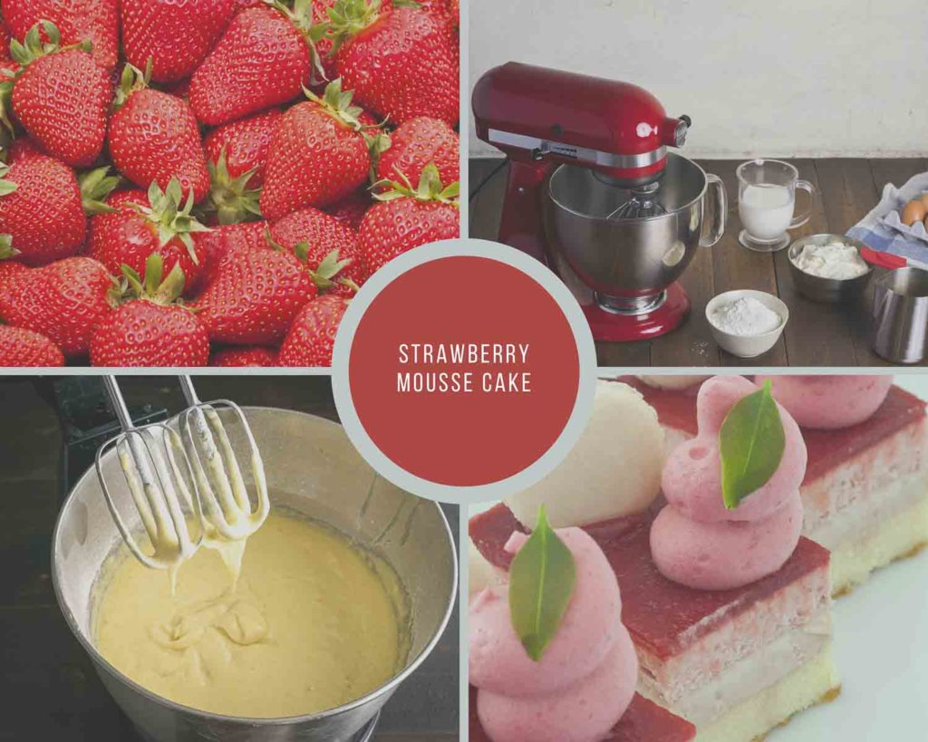 Strawberry Mousse Cake Process Collage