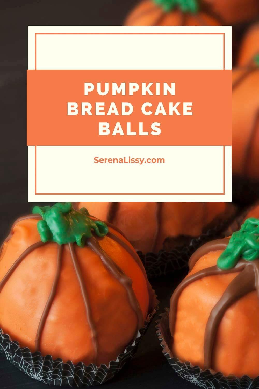 Pumpkin Bread Cake Balls Completed