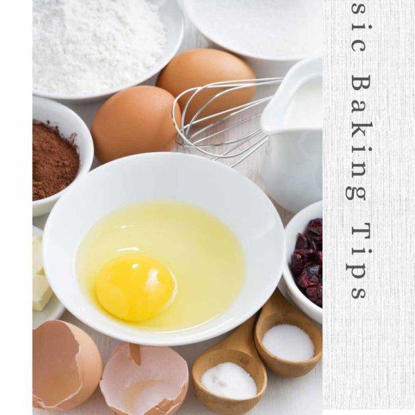 Baking Ingredient tips