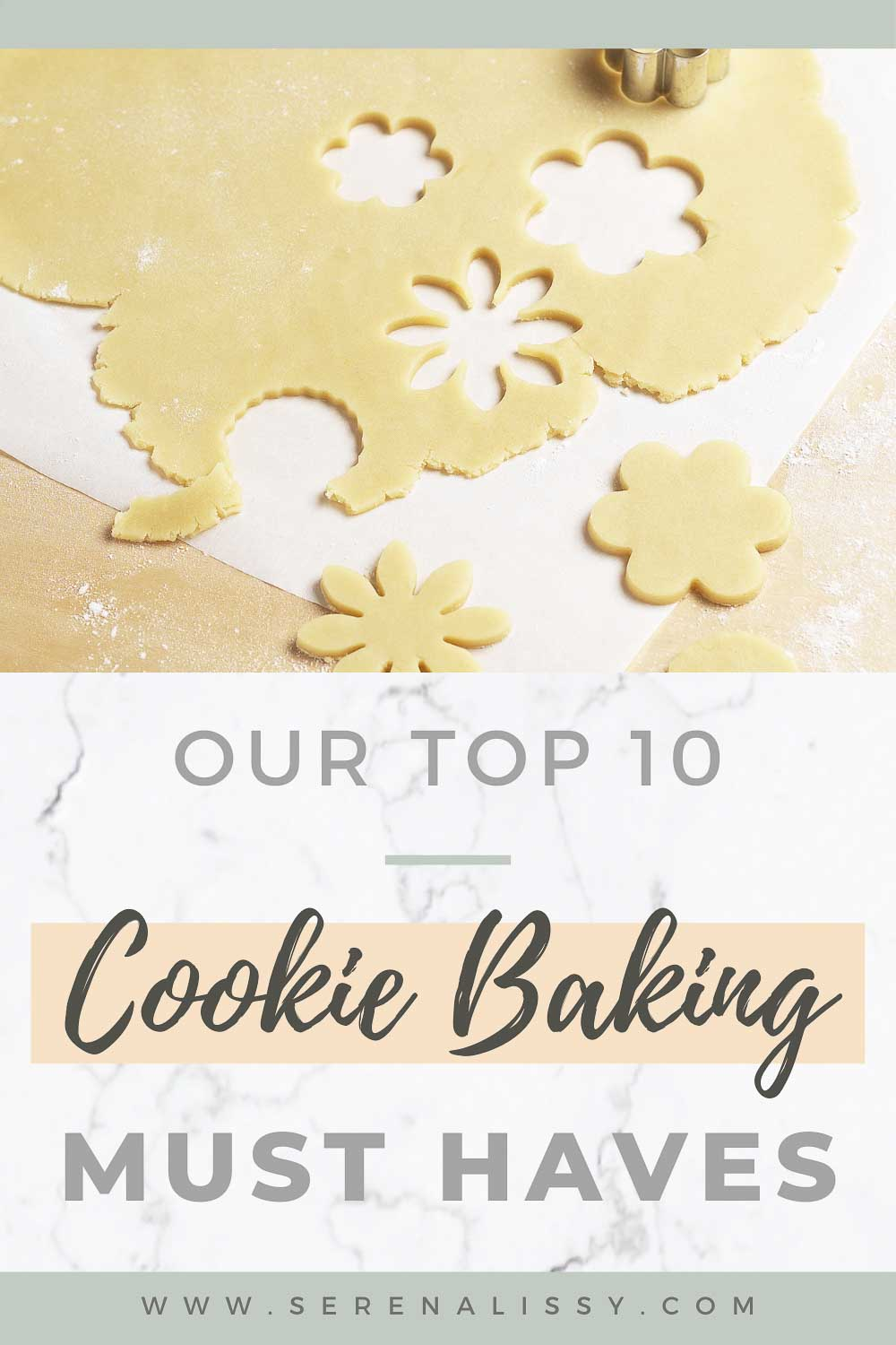 Top 10 Cookie Baking Must Haves