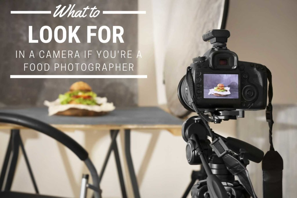 What To Look For In A Camera